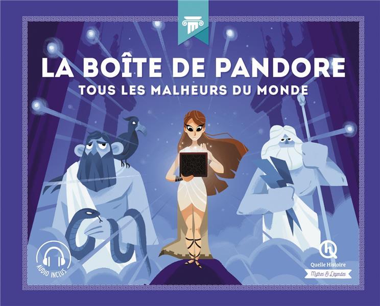 LA BOITE DE PANDORE  -  TOUS LES MALHEURS DU MONDE