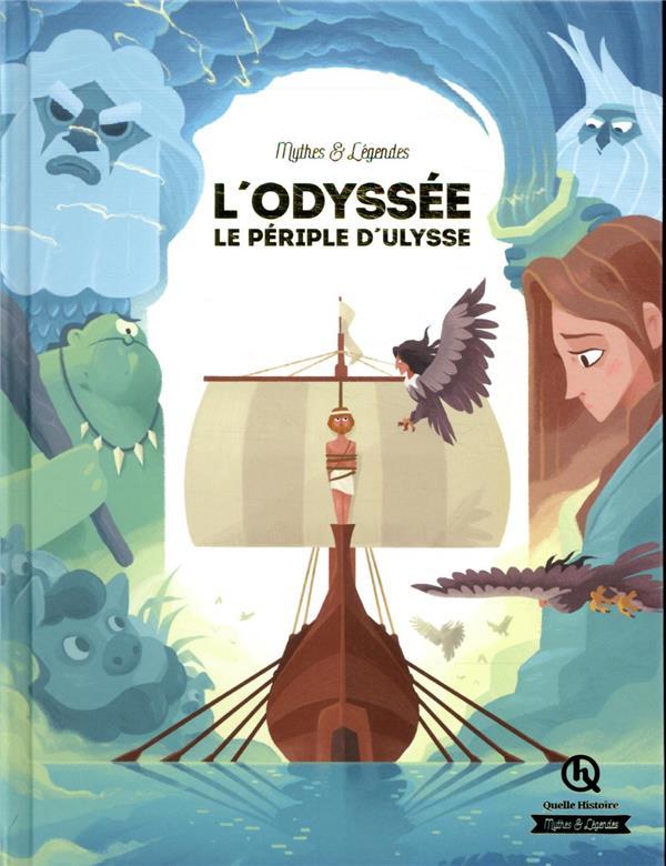 L'ODYSSEE  QUELLE HISTOIRE