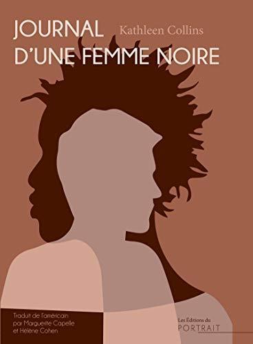 JOURNAL D'UNE FEMME NOIRE COLLINS KATHLEEN DU PORTRAIT