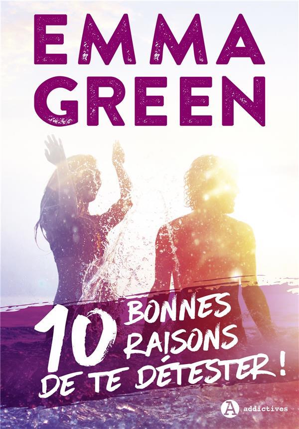 10 BONNES RAISONS DE TE DETEST GREEN EMMA EURO SERVICE