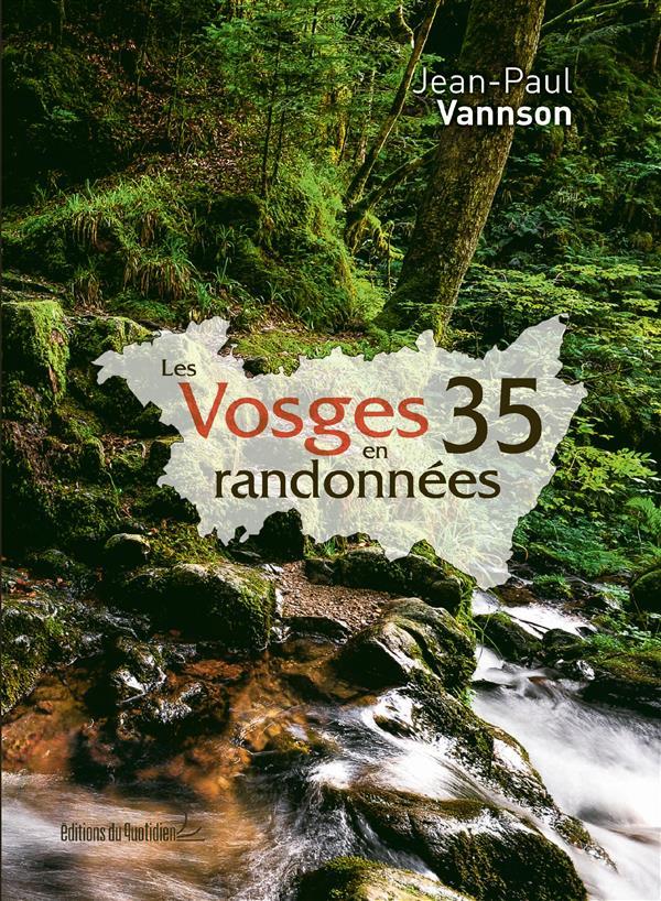 _2LES VOSGES EN 35 RANDONNEES VANNSON JEAN PAUL DU QUOTIDIEN PAR MAIL