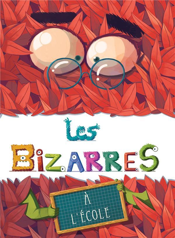 LES BIZARRES A L'ECOLE TARTINE/RUBLON PERE FOUETTARD