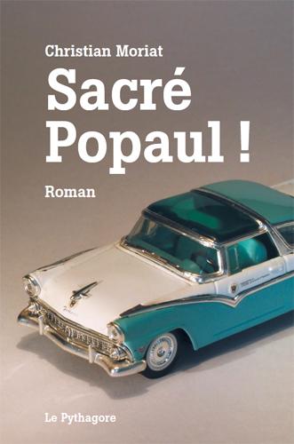 SACRE POPAUL ! Moriat Christian Pythagore