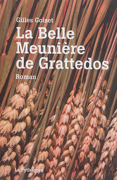 LA BELLE MEUNIERE DE GRATTEDOS Goiset Gilles Pythagore