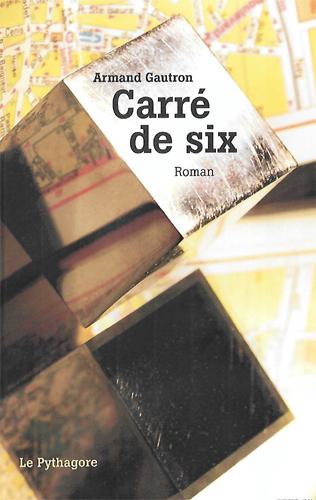 CARRE DE SIX Gautron Armand Pythagore