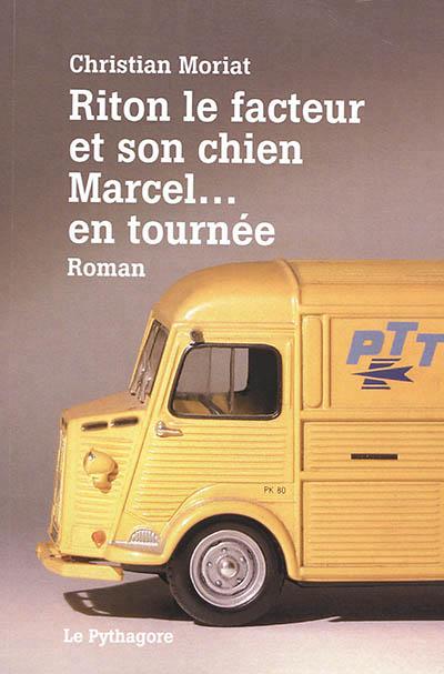 RITON LE FACTEUR ET SON CHIEN MARCEL...EN TOURNEE  LE PYTHAGORE