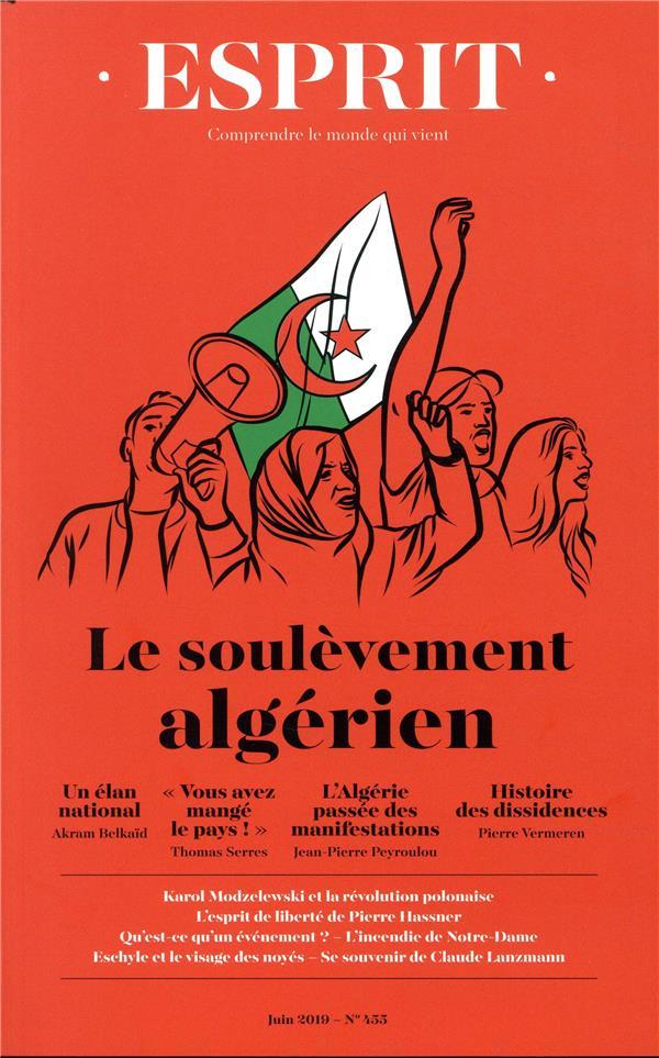 REVUE ESPRIT JUIN 2019 LE SOULEVEMENT ALGERIEN - NOS INSTITUTIONS POLITIQUES COLLECTIF Lgdj