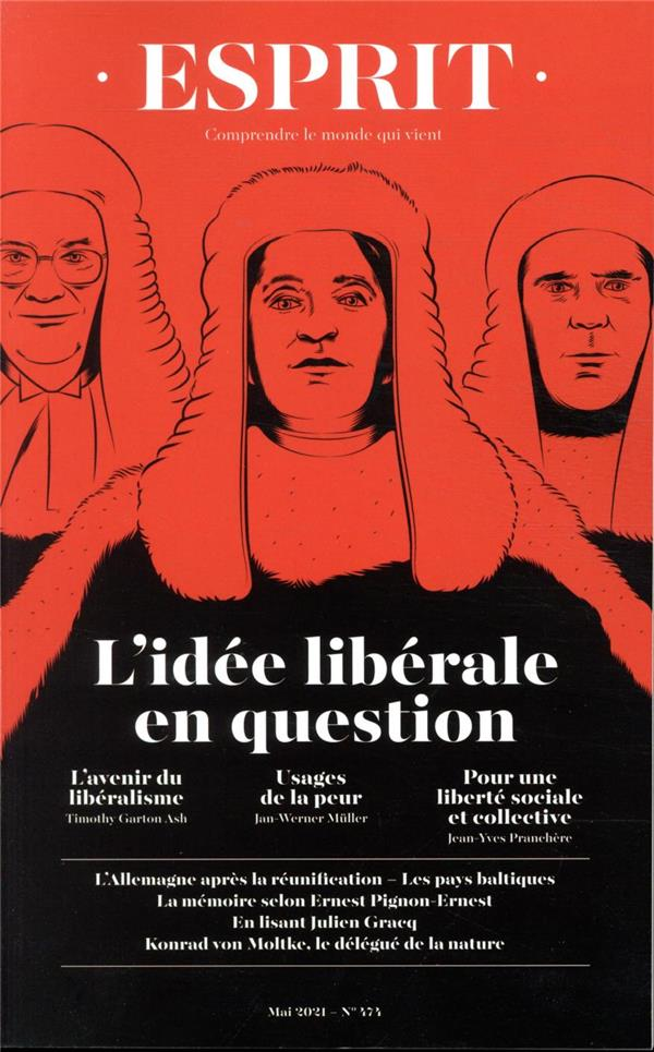 ESPRIT N.474  -  L'IDEE LIBERALE EN QUESTION