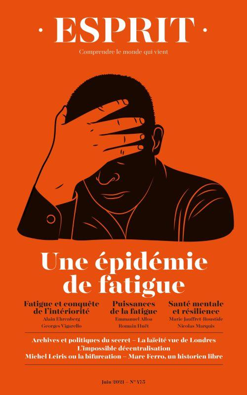 ESPRIT N.475  -  UNE EPIDEMIE DE FATIGUE COLLECTIF NC
