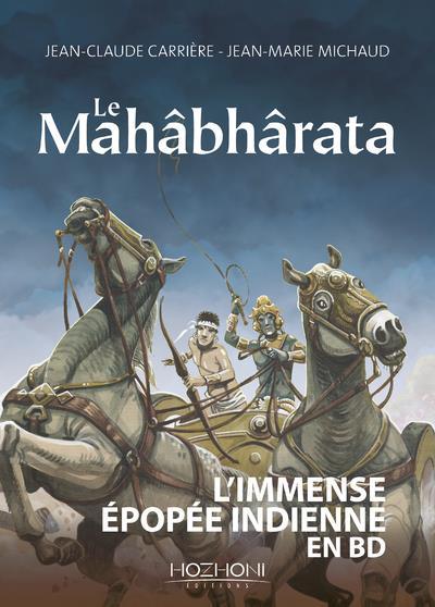 LE MAHABHARATA CARRIERE/MICHAUD HOZHONI