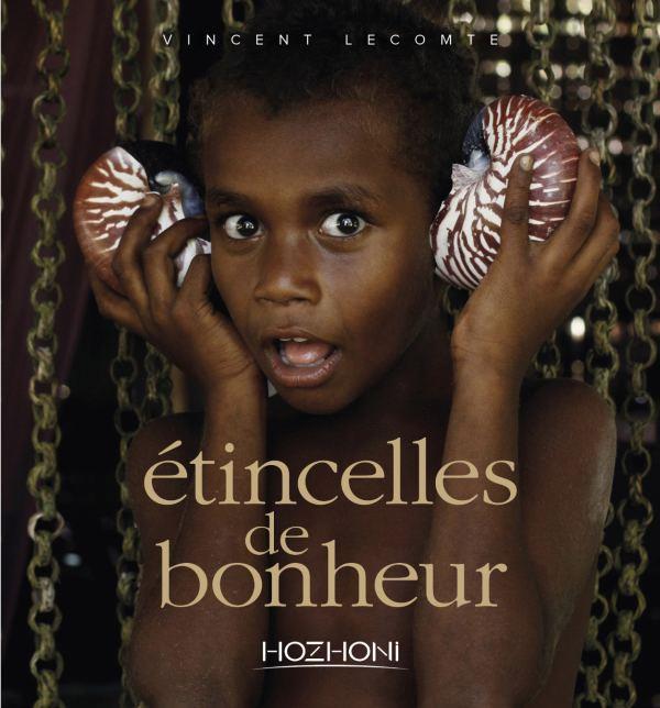 ETINCELLES DE BONHEUR  HOZHONI