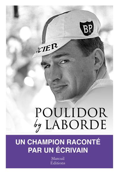POULIDOR BY LABORDE LABORDE, CHRISTIAN MAREUIL