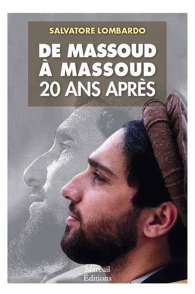 DE MASSOUD A MASSOUD, 20 ANS APRES LOMBARDO, SALVATORE MAREUIL