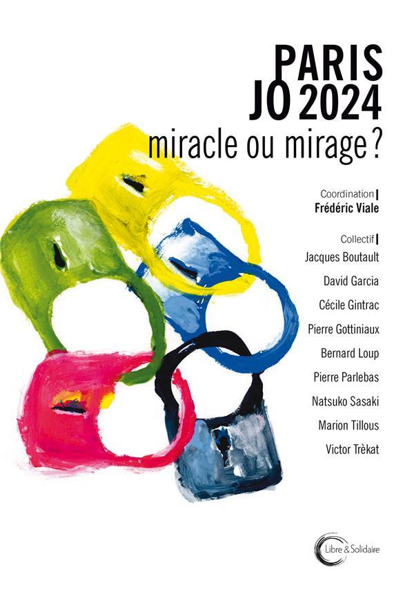 PARIS JO 2024 : MIRACLE OU MIR VIALE FREDERIC LIBRE