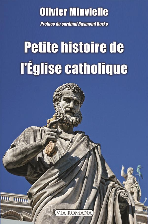 PETITE HISTOIRE DE L´ÉGLISE CATHOLIQUE