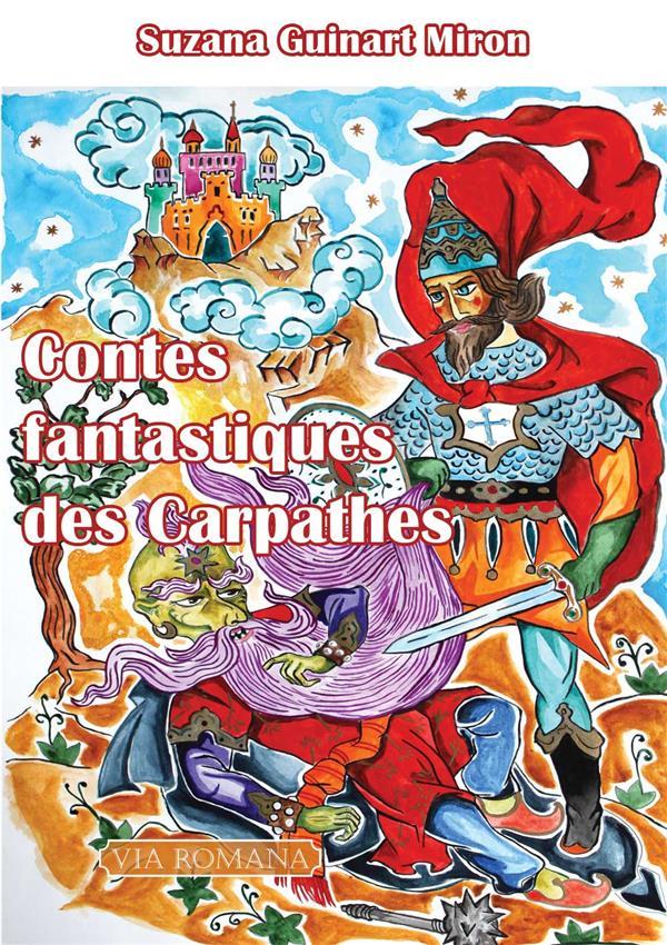 CONTES FANTASTIQUES DES CARPATHES