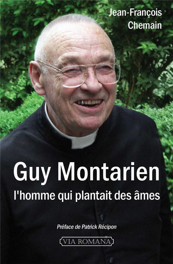 GUY MONTARIEN, L'HOMME QUI PLANTAIT DES AMES
