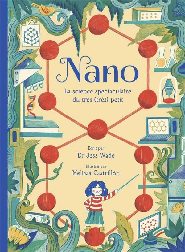NANO : LA SCIENCE SPECTACULAIRE DU TRES (TRES) PETIT WADE, JESS  DES ELEPHANTS