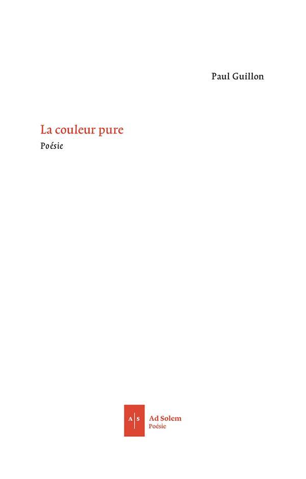LA COULEUR PURE