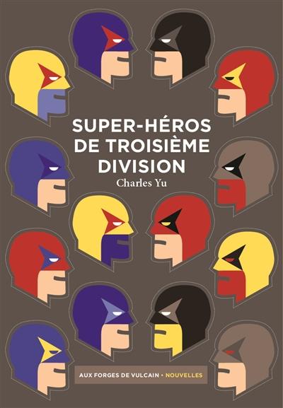 SUPER-HEROS DE TROISIEME DIVISION