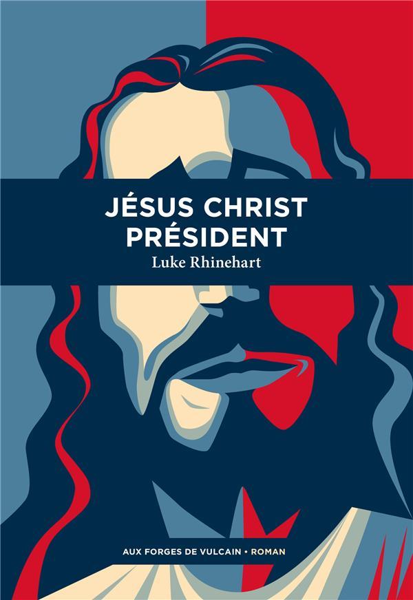 JESUS CHRIST PRESIDENT