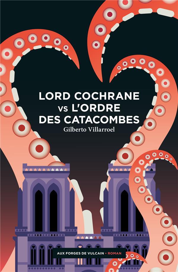 LORD COCHRANE VS L'ORDRE DES CATACOMBES XXX NC