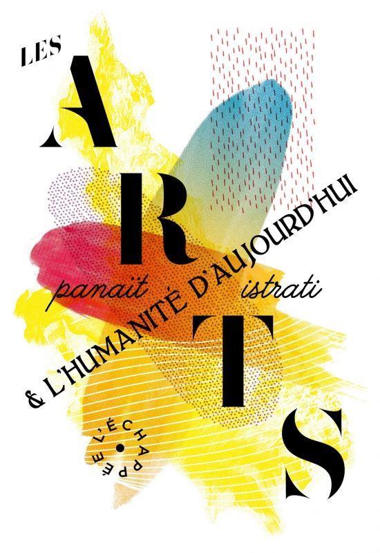 LES ARTS ET L'HUMANITE D'AUJOURD'HUI