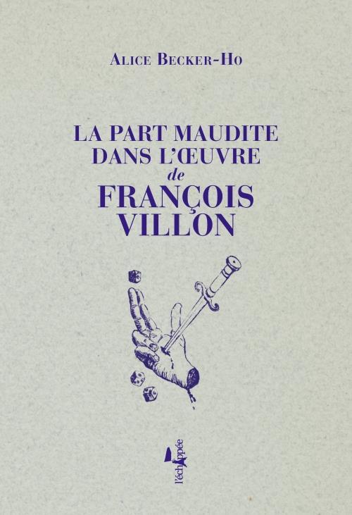 PART MAUDITE DANS L-OEUVRE DE FRANCOIS VILLON (LA)
