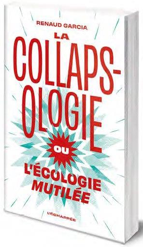 LA COLLAPSOLOGIE OU L'ECOLOGIE MUTILEE