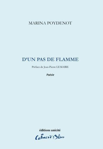 D-UN PAS DE FLAMME