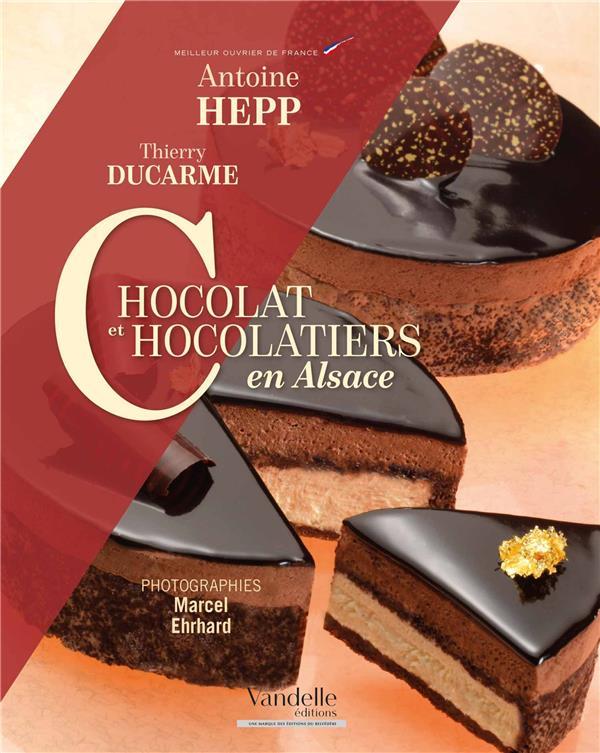 CHOCOLAT ET CHOCOLATIERS EN AL XXX E. VANDELLE