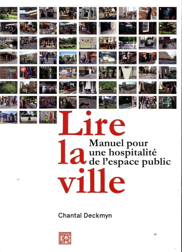 LIRE LA VILLE  -  MANUEL POUR UNE HOSPITALITE DE L'ESPACE PUBLIC
