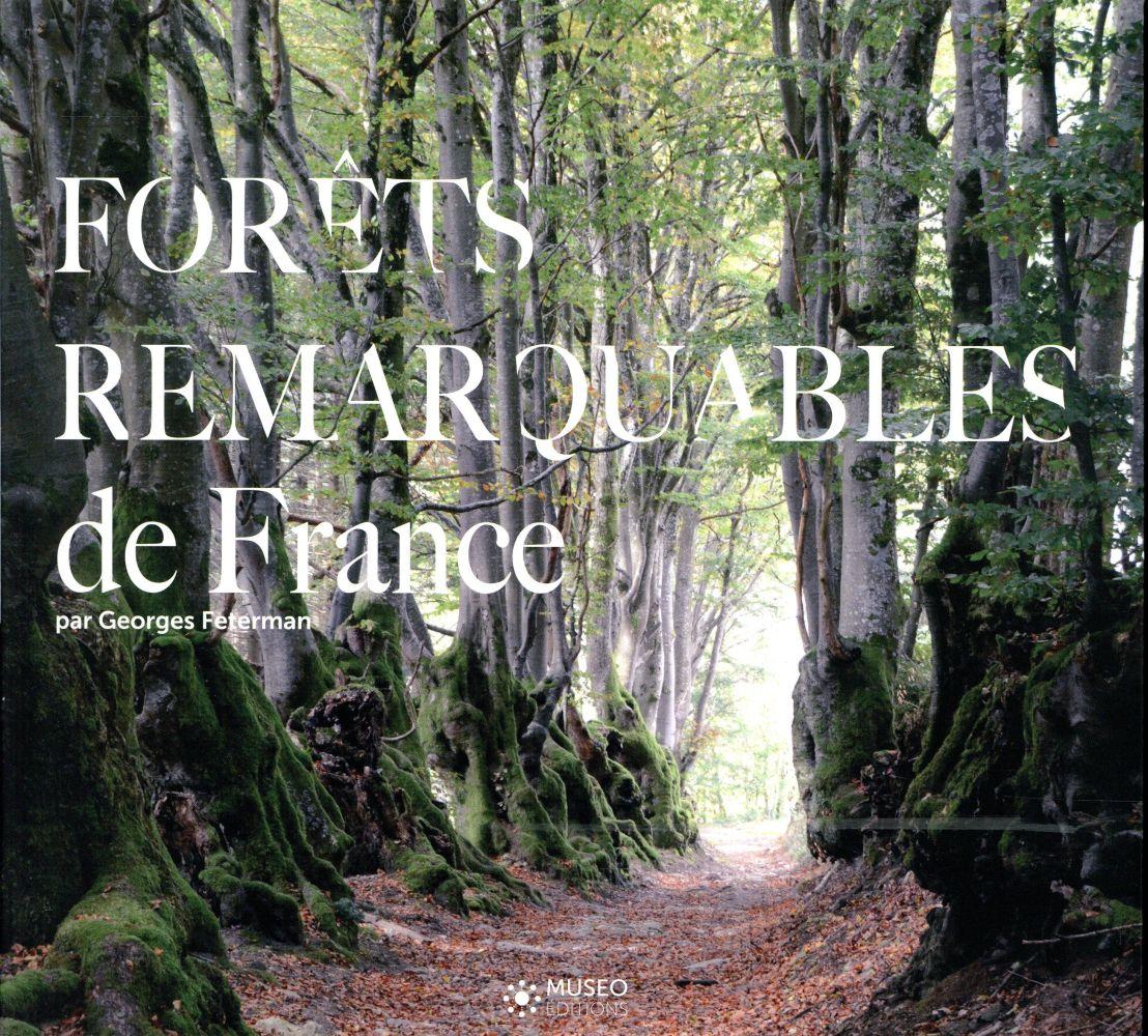 LES FORETS REMARQUABLES DE FRANCE