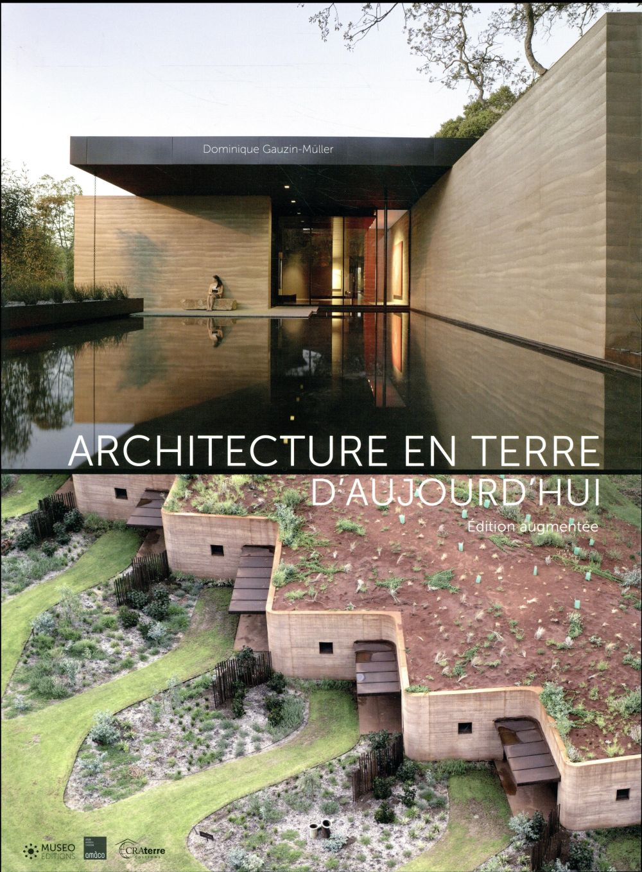 Architecture En Terre D Aujourd Hui