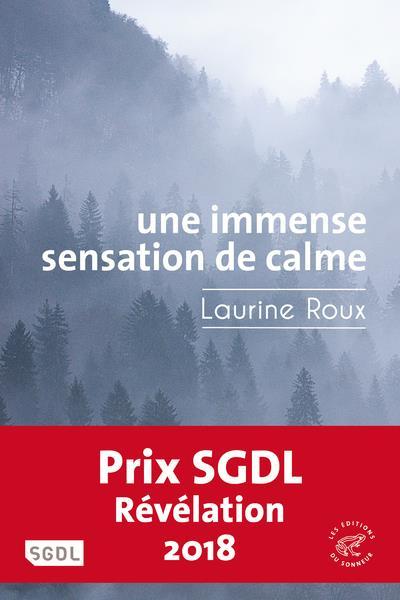 UNE IMMENSE SENSATION DE CALME ROUX LAURINE SONNEUR