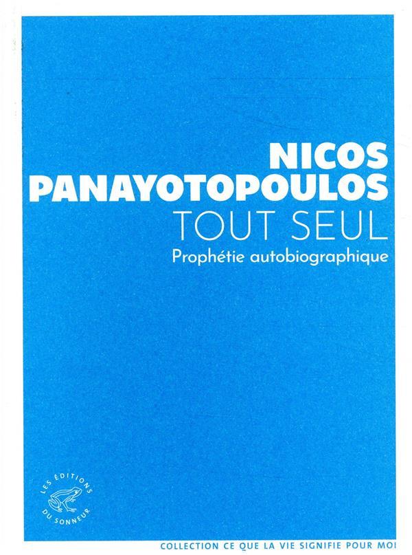 TOUT SEUL PANAYOTOPOULOS NICOS SONNEUR