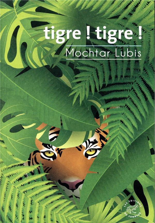 TIGRE ! TIGRE ! LUBIS MOCHTAR SONNEUR