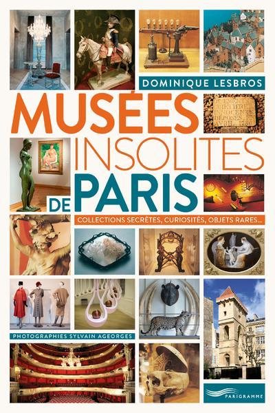 - MUSEES INSOLITES DE PARIS 2018