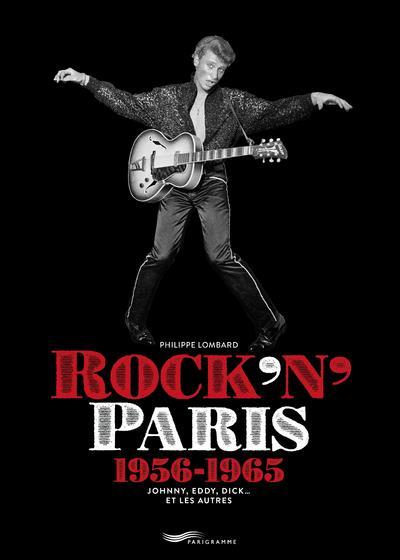 LOMBARD PHILIPPE - ROCK'N PARIS 1956-1965