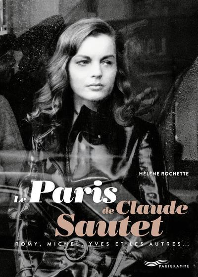 LE PARIS DE CLAUDE SAUTET