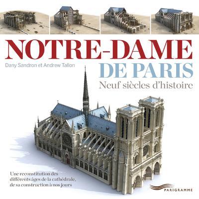 Notre-dame De Paris DANY SANDRON , ANDREW TALLON PARIGRAMME