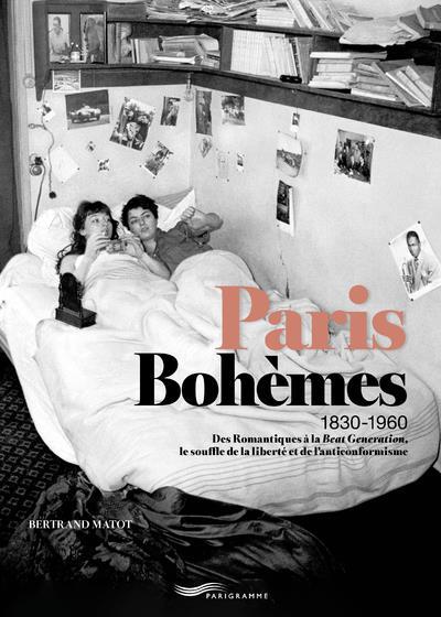 PARIS BOHEMES 1830-1960