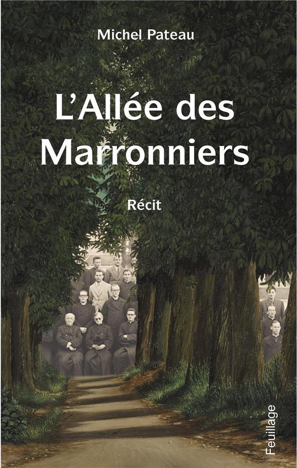 L'ALLEE DES MARRONNIERS
