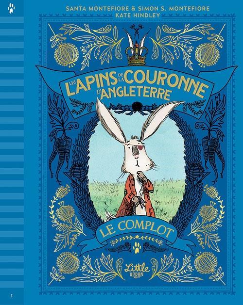 LES LAPINS DE LA COURONNE D'ANGLETERRE T.1  -  LE COMPLOT