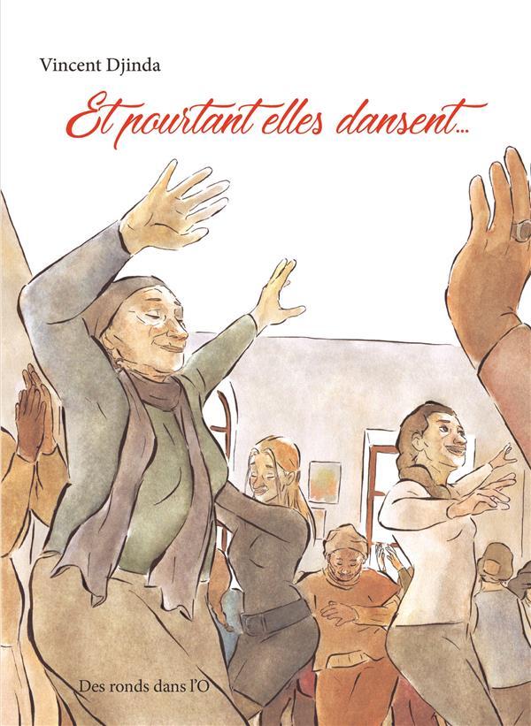 ET POURTANT ELLES DANSENT...