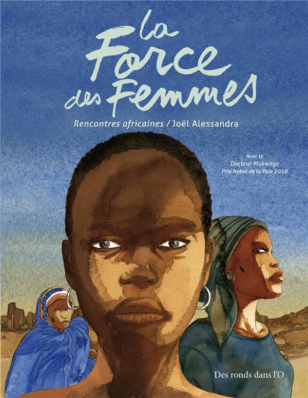 LA FORCE DES FEMMES  -  RENCONTRES AFRICAINES