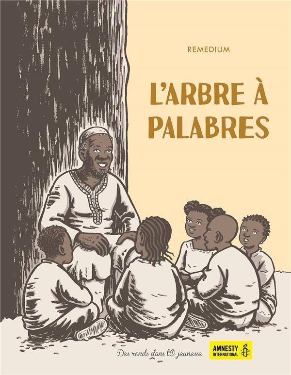 L'ARBRE A PALABRES REMEDIUM RONDS DANS L'O