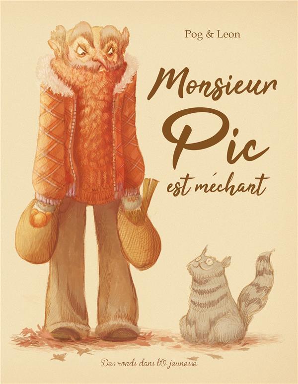 MONSIEUR PIC EST MECHANT