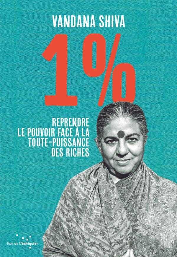 1 % REPRENDRE LE POUVOIR FACE A LA TOUTE-PUISSANCE DES RICHES