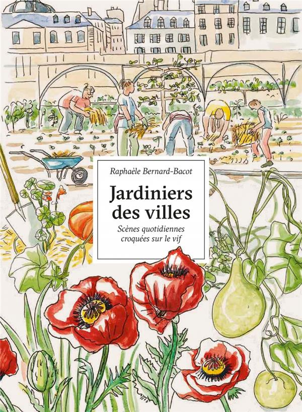 JARDINIERS DES VILLES - PORTRAITS CROQUES SUR LE VIF